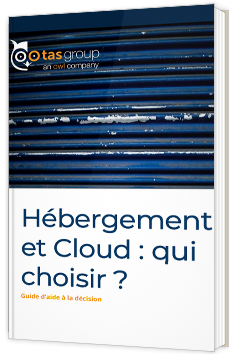 Hébergement et Cloud : qui choisir ?