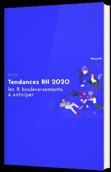Tendances RH 2020 : les 8 bouleversements à anticiper