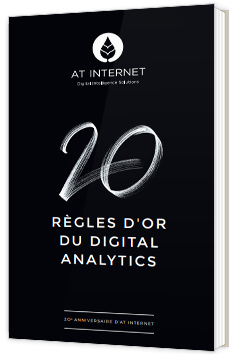 Les 20 règles d'or du digital analytics