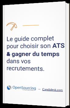 Le guide complet pour choisir son ATS & gagner du temps dans vos recrutements
