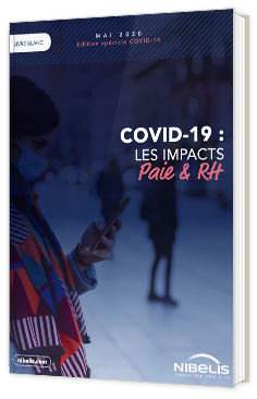 Covid-19 : les impacts paie & RH