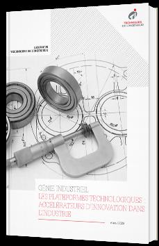 Les plateformes technologiques : accélérateurs d'innovation dans l'industrie
