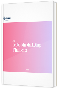 Le ROI dans l'influence marketing en 2020