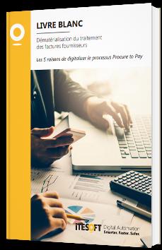 Les 5 raisons de digitaliser le processus procure to pay