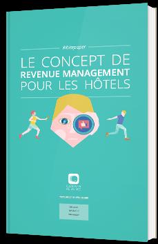 Le concept de revenue management pour les hôtels