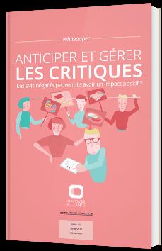 Anticiper et gérer les critiques