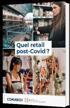 Quel retail post-Covid ?