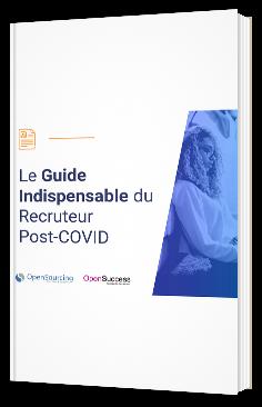 Le Guide Ultime pour les Recruteurs Post-COVID
