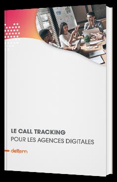 Le call tracking pour les agences digitales
