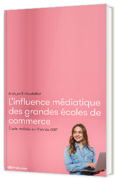 L'influence médiatique des grandes écoles de commerce en 2017