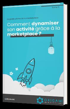 Comment dynamiser son activité grâce à la marketplace ?
