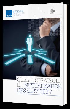 Quelle stratégie de mutualisation des services ?