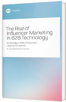 The rise of influencer marketing in B2B technology
