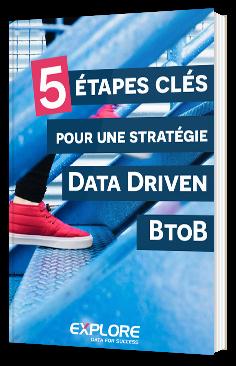 5 étapes clés pour une stratégie Data Driven BtoB