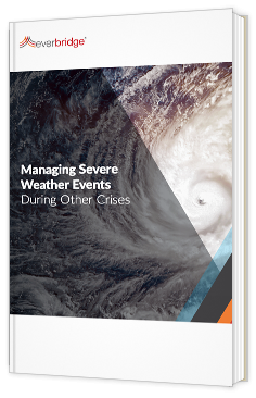 Managing Severe Weather Events During Other Crises