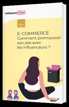 E-commerce - Comment promouvoir son site avec les influenceurs ?