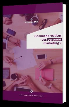 Comment réaliser vos personas marketing ?