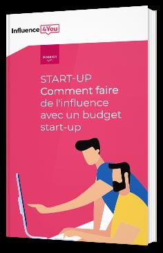 Start-Up - Comment faire de l'influence avec un budget start-up