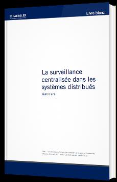 La surveillance centralisée dans les systèmes distribués