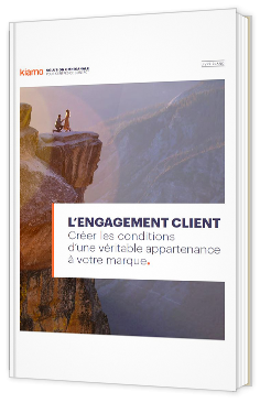 L'engagement client - Créer les conditions d'une véritable appartenance à votre marque