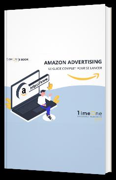 Amazon Advertising : le guide compet pour se lancer