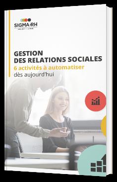 Gestion des relations sociales : 6 activités à automatiser dès aujourd'hui