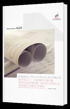 Marchés et concessions de travaux publics - Procédures de passation et contenu