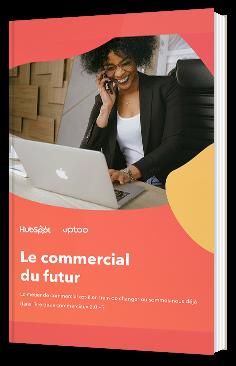 Le commercial du futur