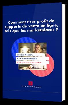 Marketplaces : Comment tirer profit des plateformes de vente en ligne ?