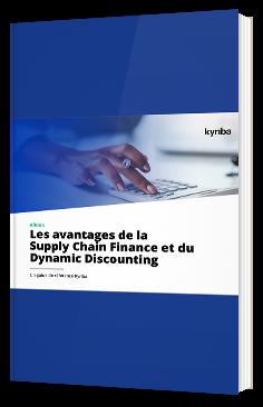 Les avantages de la Supply Chain Finance et du Dynamic Discounting