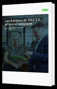 6 enjeux du DAF 3.0, acteur stratégique