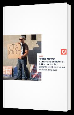 """""""Fake News"""" Comment détecter et lutter contre la désinformation sur les médias sociaux"""