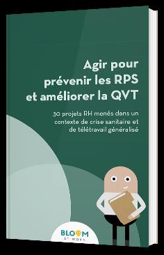 Agir pour prévenir les RPS et améliorer la QVT