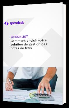 Checklist : Comment choisir votre solution de gestion des notes de frais ?