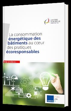 La consommation énergétique des bâtiments au coeur des pratiques écoresponsables