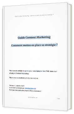 Guide Content Marketing - Comment mettre en place sa stratégie ?