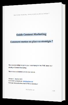 Guide Content Marketing - Comment mettre en place sa stratégie ?