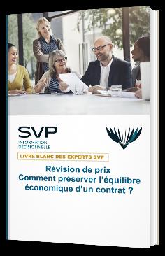 Révision de prix - Comment préserver l'équilibre économique d'un contrat ?