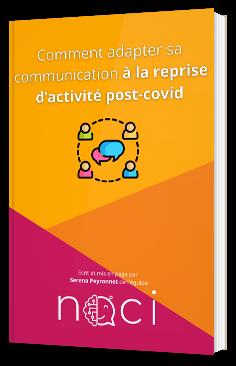 Comment adapter sa communication à la reprise d'activité post-covid