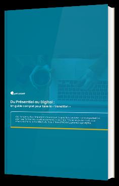 Du Présentiel au Digital : Un guide complet pour faire la « transition »