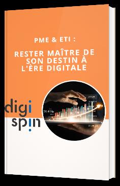 PME et ETI: Rester maître de son destin à l'ère digitale