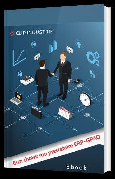 Bien choisir son prestataire ERP-GPAO