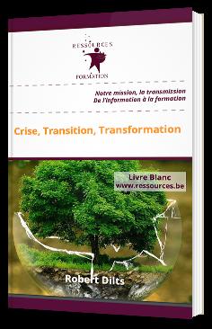 Crise, Transition, Transformation