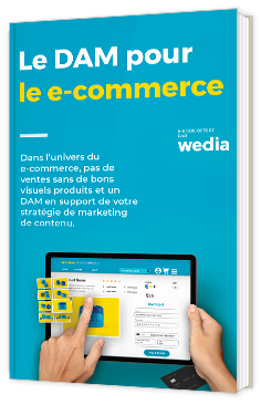 Le Digital Asset Management pour le e-commerce