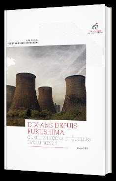 Dix ans depuis Fukushima : quelles leçons et quelles évolutions ?