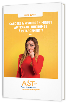 Cancers & risques chimiques au travail, une bombe à retardement ?