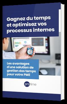 Gagnez du temps et optimisez vos processus internes : Les avantages d'une solution de gestion des temps pour votre PME