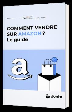 Comment vendre sur Amazon ? Le guide