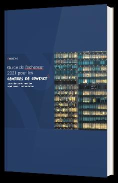 Guide de l'acheteur 2021 pour les centres de contact