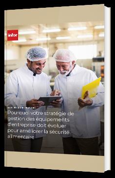 Pourquoi votre stratégie de gestion des équipements d'entreprise doit évoluer pour augmenter la sécurité alimentaire
